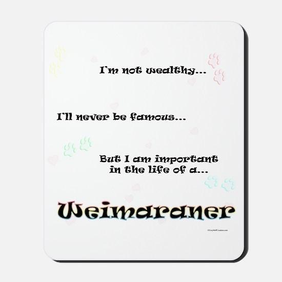 Weimaraner Life Mousepad