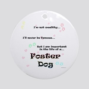 Foster Dog Life Ornament (Round)