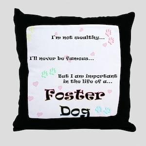 Foster Dog Life Throw Pillow