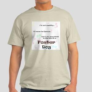 Foster Dog Life Light T-Shirt