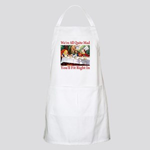 WE'RE ALL QUITE MAD Apron