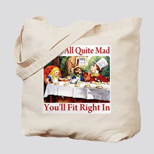 WE'RE ALL QUITE MAD Tote Bag