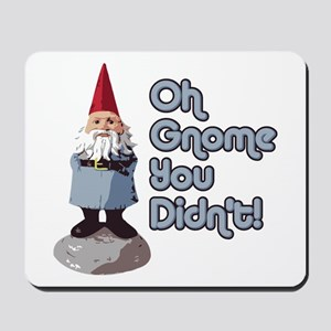 Knome you didn't Mousepad