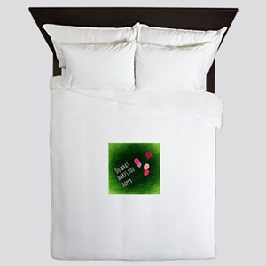 Do What Makes You Happy Queen Duvet