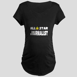 """All Star Journalist"" Maternity Dark T-Shirt"