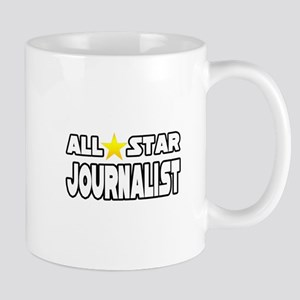 """All Star Journalist"" Mug"