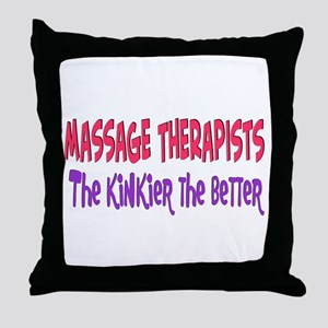 Massage therapists kinkier Throw Pillow