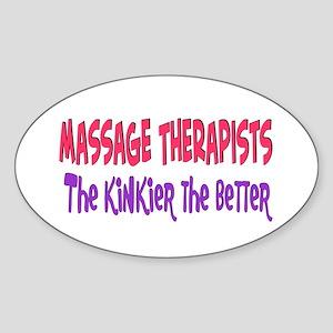 Massage therapists kinkier Oval Sticker