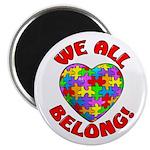 We All Belong! Magnet