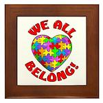 We All Belong! Framed Tile