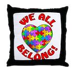 We All Belong! Throw Pillow