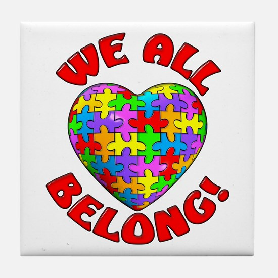 We All Belong! Tile Coaster