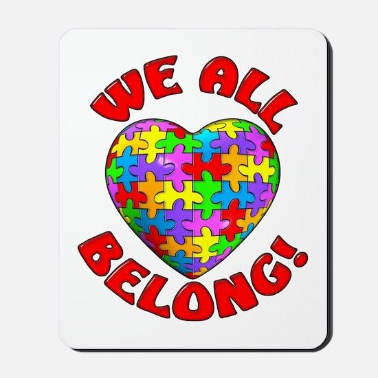 We All Belong! Mousepad