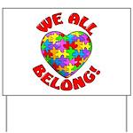 We All Belong! Yard Sign