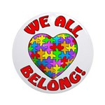 We All Belong! Ornament (Round)