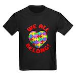 We All Belong! Kids Dark T-Shirt
