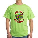 We All Belong! Green T-Shirt