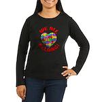 We All Belong! Women's Long Sleeve Dark T-Shirt