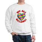 We All Belong! Sweatshirt