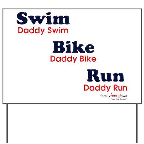 Triathlon Daddy Yard Sign