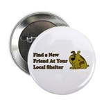 "Find a New Friend - Brown Dog 2.25"" Button (1"
