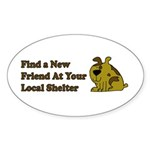 Find a New Friend - Brown Dog Oval Sticker (10 pk)