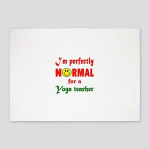 I'm perfectly normal for a Yoga Tea 5'x7'Area Rug