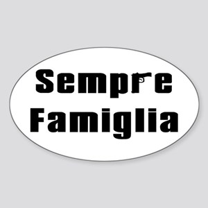 Always in the family Oval Sticker