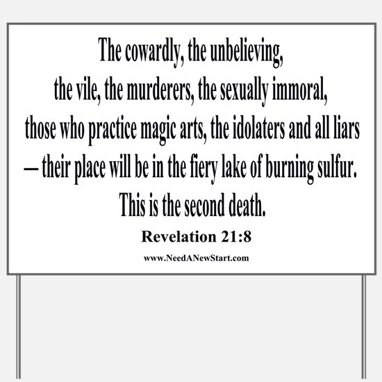 Revelation 21:8 Yard Sign