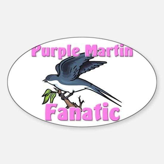 Purple Martin Fanatic Oval Decal