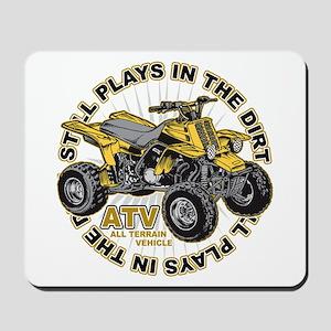Plays in the Dirt ATV Mousepad