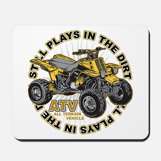 Plays in the Dirt ATV Mousepad