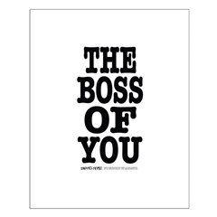 The Boss of You Posters