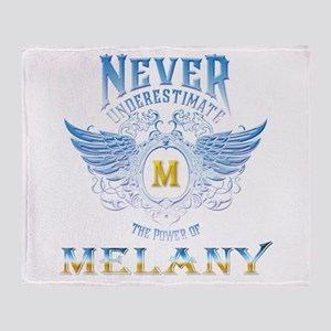 Never underestimate the power of Mel Throw Blanket