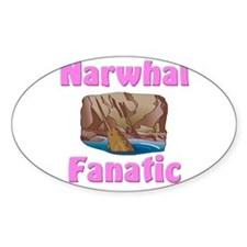 Narwhal Fanatic Oval Sticker