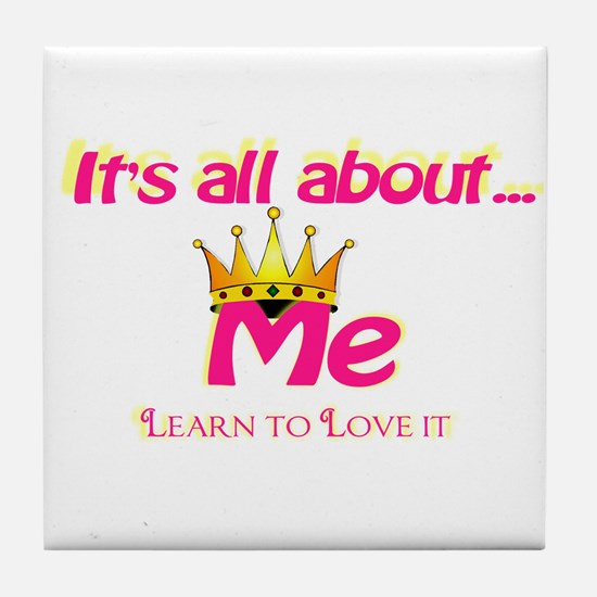 RK It's All About Me Tile Coaster