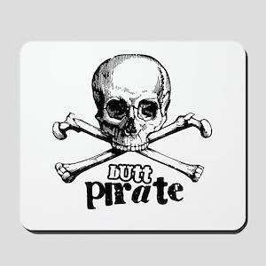 Butt pirate Mousepad