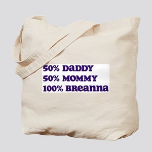 100 Percent Breanna Tote Bag