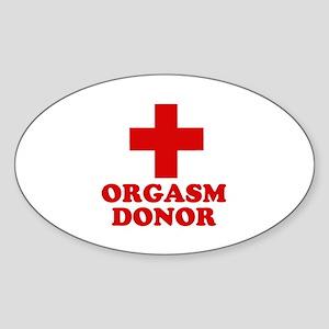 Orgasm donor Oval Sticker