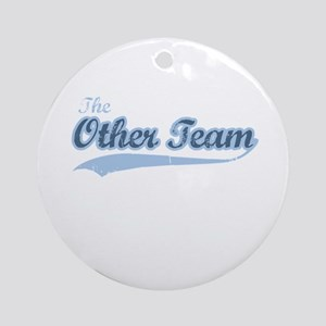 The Other Team Ornament (Round)