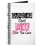 Shouting Out Pink Cure Journal