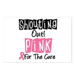 Shouting Out Pink Cure Postcards (Package of 8)