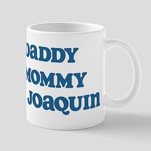 100 Percent Joaquin Mug