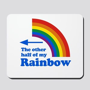 The other half of my rainbow (left) Mousepad