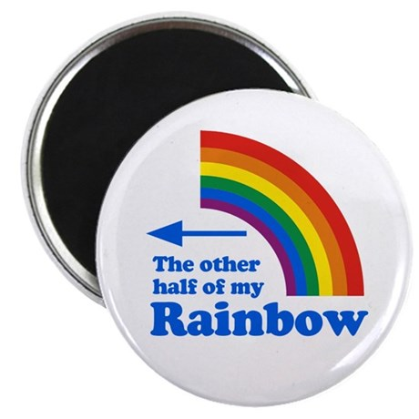 The other half of my rainbow (left) Magnet