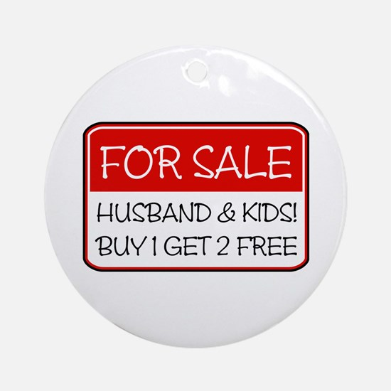 4SALE HUSB/KIDS (red) Ornament (Round)