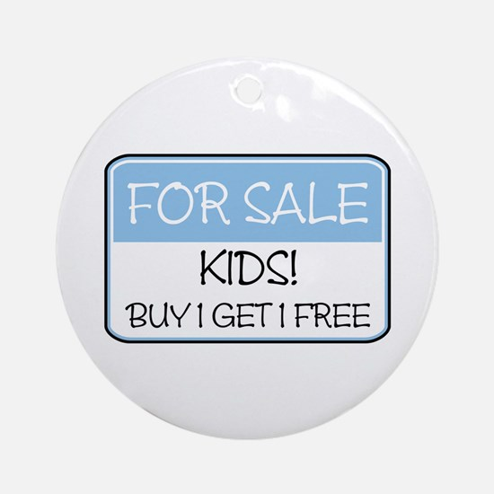 FOR SALE: KIDS! (blue) Ornament (Round)