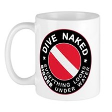 Dive Naked Bigger Under Water Mug