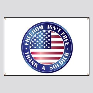 Freedom Isn't Free Thank Soldier Banner