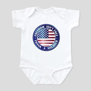 Freedom Isn't Free Thank Soldier Infant Bodysuit